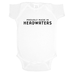"""Proudly Made in Headwaters"" -- Infant Onesie White"